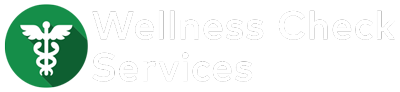 Wellness Check Services